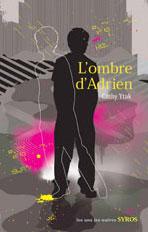 L'ombre d'Adrien, roman ado
