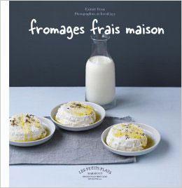 Fromages frais maison, livre cuisine